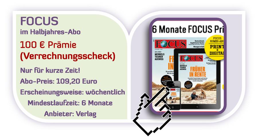 Top Focus Halbjahresabo Mit 100 Verrechnungsscheck Für Den Werber